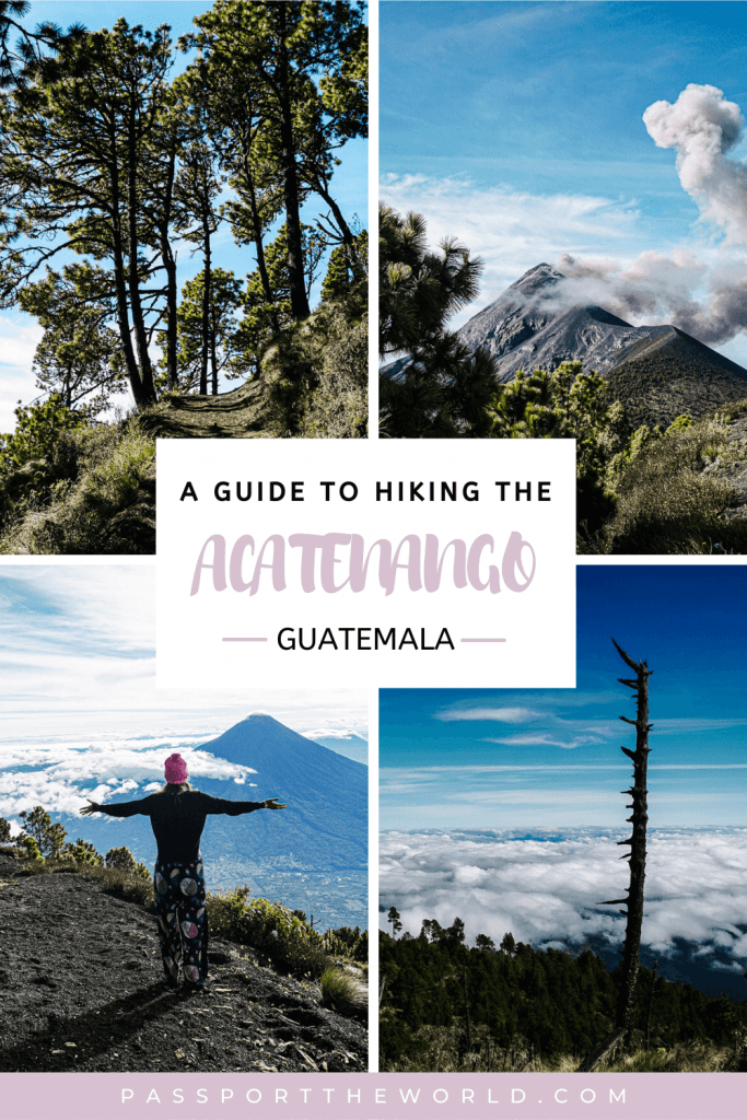 The Acatenango volcano hike in Guatemala | Find everything you want to know about hiking the Acatenango, useful tips and a packing list.