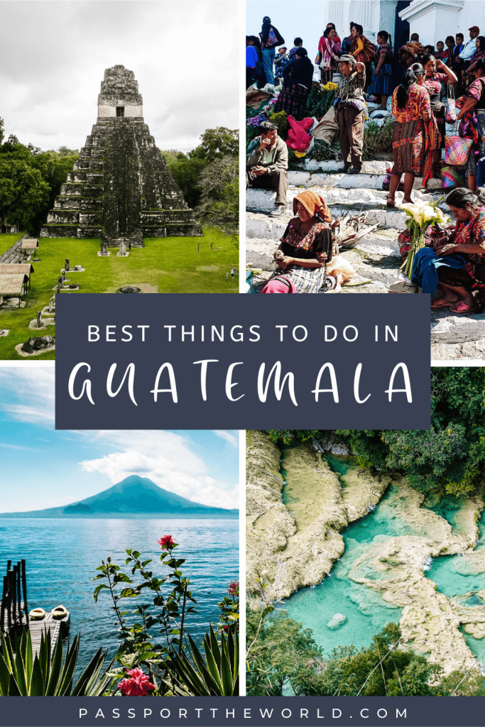 Discover the best things to do in Guatemala: 20 destinations, travel tips, off the beaten track, cultural & gastronomic experiences.