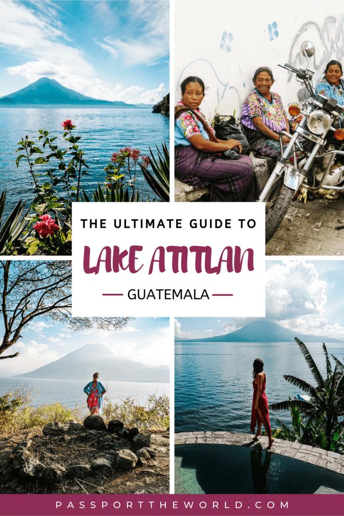 Lake Atitlan travel guide + things to do at Lake Atitlan   villages, hikes, tips for restaurants, hotels, photography + transportation.