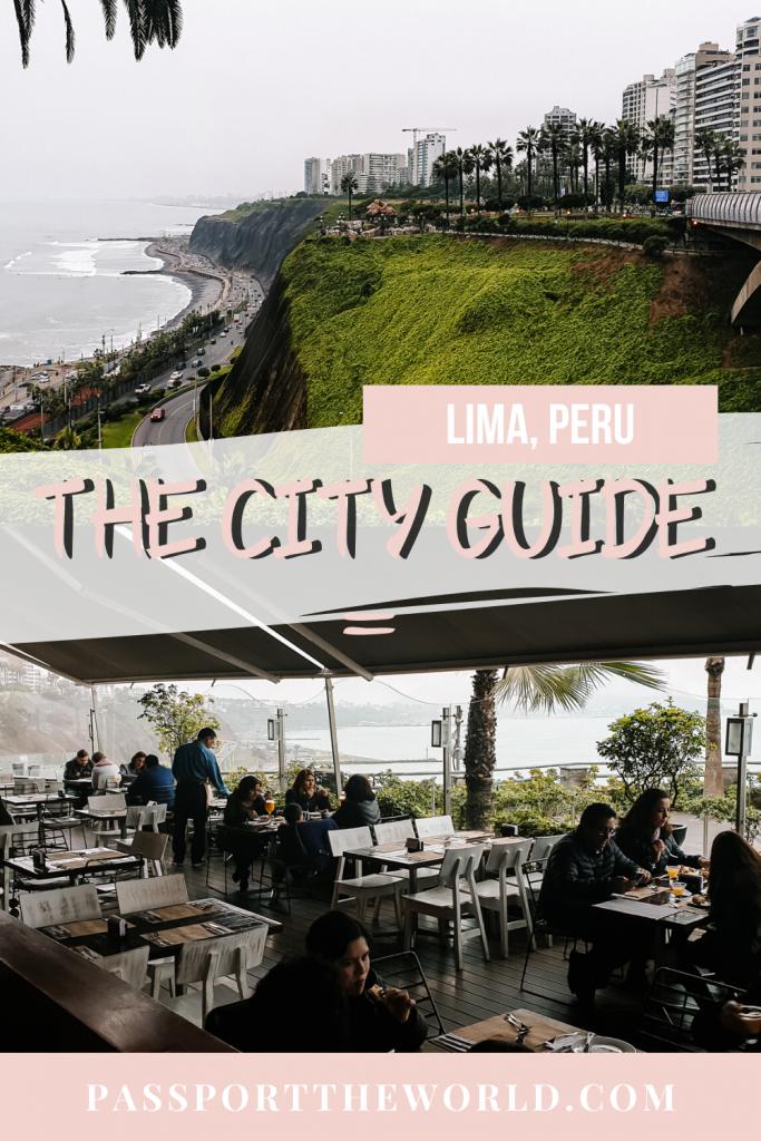 things to do in Lima Peru pinterest pin image Passport the World by Deborah Durrfeld